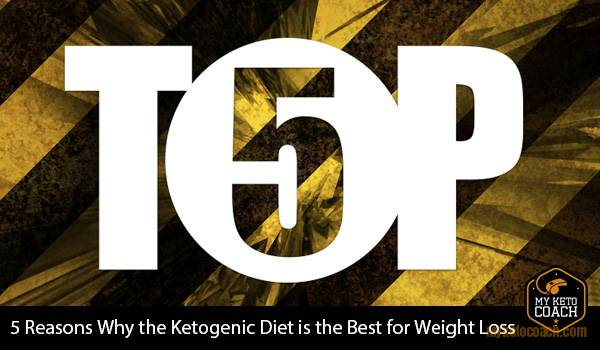 https://myketocoach.com/wp-content/uploads/2016/06/5-Reasons-Why-Ketogenic-Diet-Best-Weight-Loss-diet.jpg