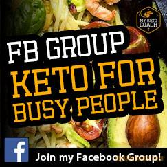 Join Facebook Group: KETO FOR BUSY PEOPLE