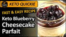 https://myketocoach.com/wp-content/uploads/2020/03/KETO-QUICKIE-recipe-Blueberry-Cheesecake-Parfait-ft-213x120.jpg