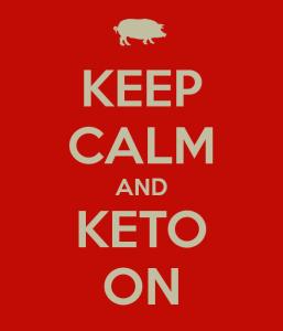 keep calm and keto on
