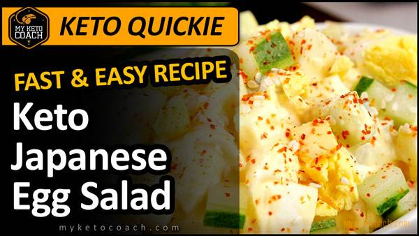Keto Quickie | Japanese Egg Salad – Easy Keto Lunch Recipe