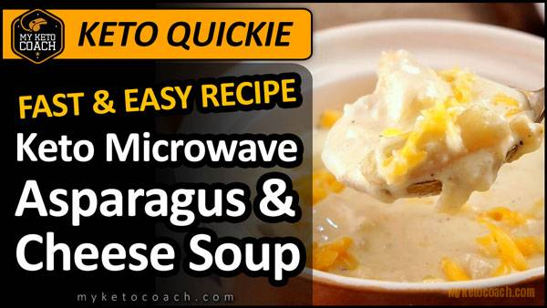 Keto Quickie | Microwave Asparagus and Cheese Keto Soup